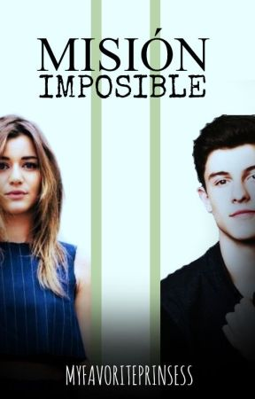 misión imposible ; shawn mendes by MyFavoritePrinsess
