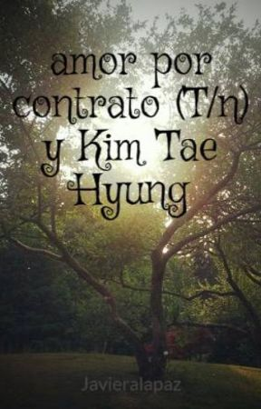 amor por contrato (T/n) y Kim Tae Hyung by Javieralapaz