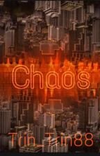 Chaos  by Darkneon75