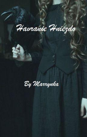 Havranie Hniezdo [PÍSANIE POZASTAVENÉ] by Marrynka