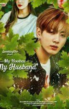 My Hoobae, My Husband [JJK]  by Chochizu