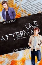 One Afternoon|L. S.|COMPLETED by LTHSLSForLife
