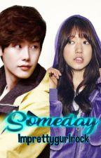 Someday by Imprettygurlrock