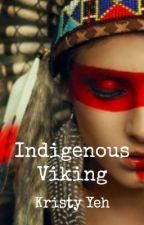 Indigenous Viking (Lesbian Story) by yehyingsi