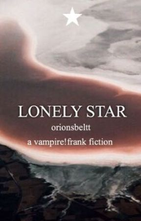 LONELY STAR / vampire!frank / mcr by orionsbeltt