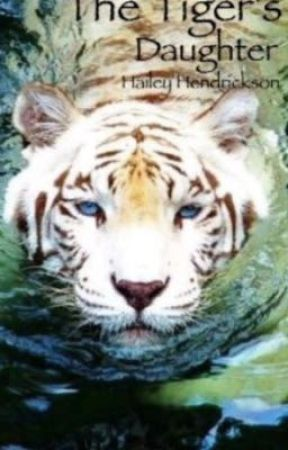 Tiger's Daughter by HaileyHendrickson8