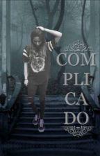Complicado by cimfam15
