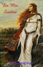 En Mis Sueños (Historia Completa) by AMGRead