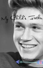 My Child's Father (a Niall Horan/one direction story) by emmaxroseee