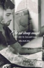 I'm not strong enough  by Naz_Soufi_2002