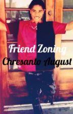 Friend Zoning Chresanto August by DifferentMisfitt