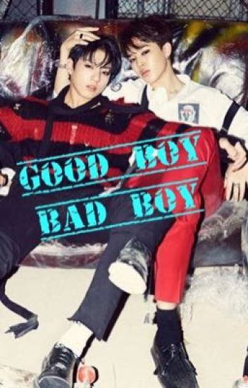 Good Boy Bad Boy // JIKOOK