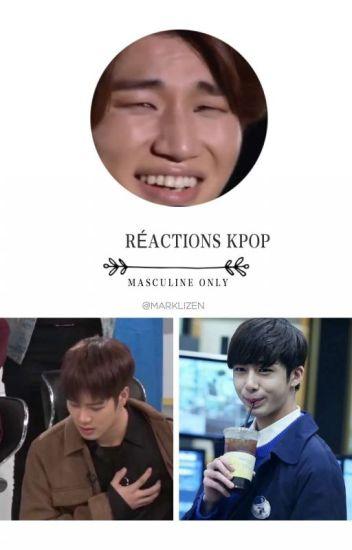 ❁ Réactions Kpop {Masculins} ❁