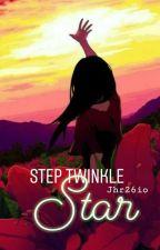 Step! Twinkle Star by Hanin-sama