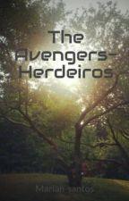 The Avengers- Herdeiros by Mariah-santos