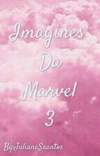 Imagines Da Marvel III                             by JulianaSaantos