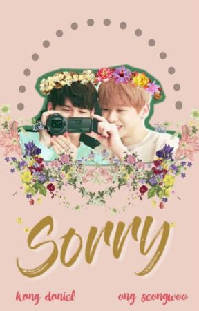 Sorry // ongniel #wattys2017 by blankhearted