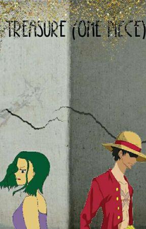 Treasure (One Piece) by ImaNarutoFan