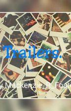 Trailers by Mackenzie_R_Foster