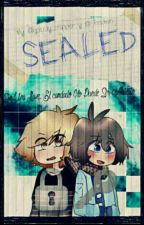 [sealed]-fanfic oficial#golddy  by -_Chocolatito_-