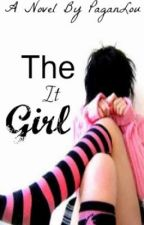 The It Girl by PaganLou
