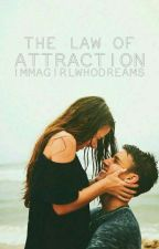 The Law of Attraction by ImmaGirlWhoDreams
