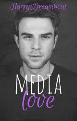Media Love [1] by HarrysDreamboat