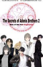 The Secrets Of Adonis brothers ( Book 2 Rise Of City Encantados ) by davedecierdo