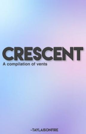 CRESCENT: A complication of vents  by taylaisonfire