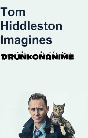 Tom Hiddleston Imagines - One-Shot: Loki x Reader (Slap!) - Wattpad