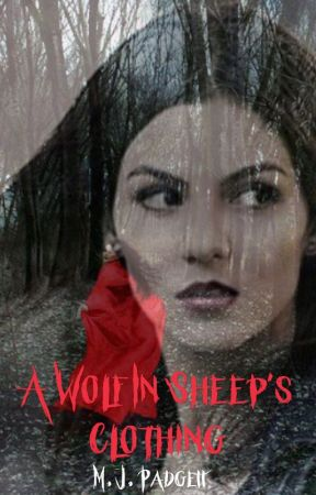 A Wolf in Sheep's Clothing (Coming Soon) by Mpadgett80