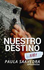 Nuestro Destino [N#1] by PaulitaSaa