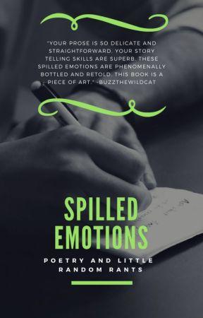 Spilled emotions by Angelsdevil2705
