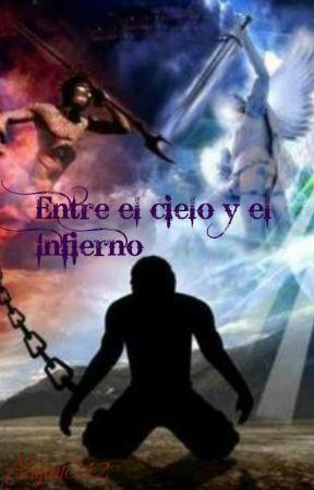 ENTRE EL CIELO Y EL INFIERNO by Alejan012