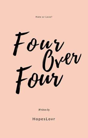 Four Over FOur by HopesLovr