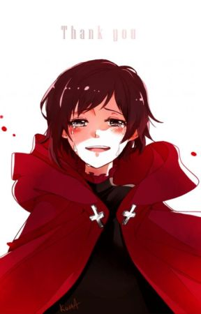 Ruby Rose x Dying! Reader *ONESHOT* - I'd always be there