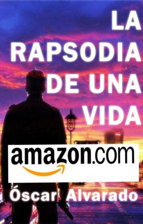 La rapsodia de una vida by Oscarende23