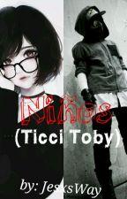 Niños (Ticci Toby y tu) by JesxsWay