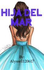 Hija del Mar (Percy Jackson Fanfic) by Alysse7785