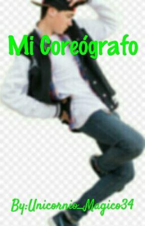 Mi coreógrafo by Unicornio_Magico34