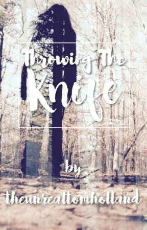 Throwing The Knife (A Clove Fanfiction) by fanfic_forze_fangirl