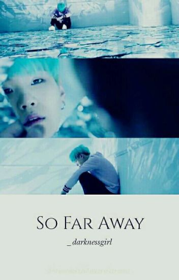 So Far Away | myg