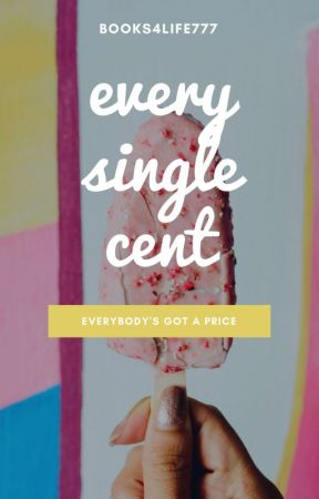 Every Single Cent by books4life777