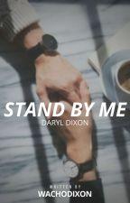 stand by me » daryl dixon. [segunda parte] by wachodixon