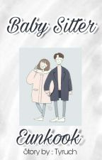 Baby sitter - Eunkook✔ End [PRIVAT] by Imyoona_lim