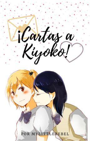 Cartas a Kiyoko; KiyoYachi by MyLittleRebel