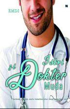Istri Si Dokter Muda (END) by muli_bgt