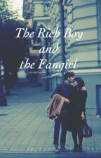 The Rich Boy and the Fangirl by aspiringcliche