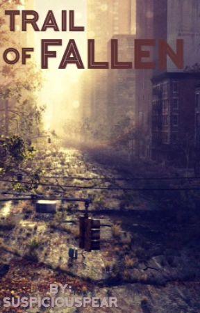 Trail of Fallen by suspiciouspear