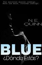 BLUE, ¿Dónde Estás? by NaomiQ_14
